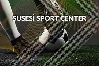 SUSESİ SPORT CENTER